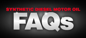 Synthetic diesel oil FAQ